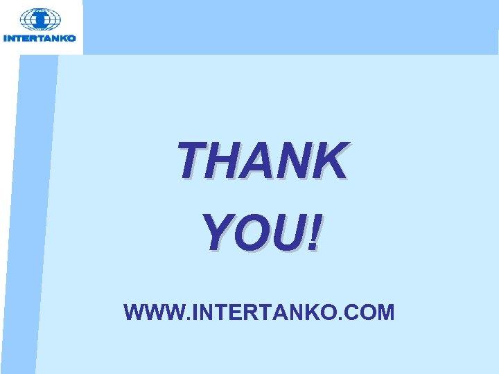 THANK YOU! WWW. INTERTANKO. COM