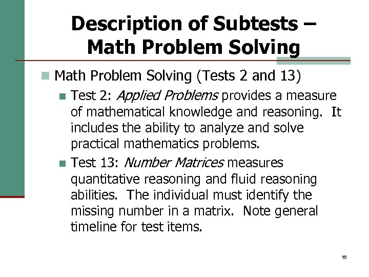 Description of Subtests – Math Problem Solving n Math Problem Solving (Tests 2 and