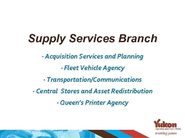 Supply Services Branch · Acquisition Services and Planning · Fleet Vehicle Agency · Transportation/Communications