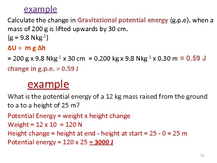 example Calculate the change in Gravitational potential energy (g. p. e). when a mass