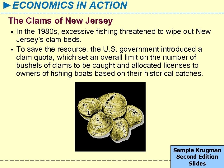 ►ECONOMICS IN ACTION The Clams of New Jersey § § In the 1980 s,