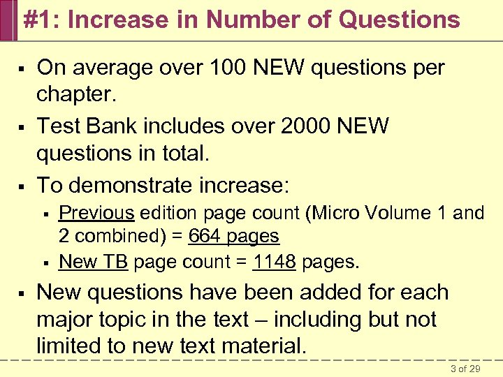 #1: Increase in Number of Questions § § § On average over 100 NEW