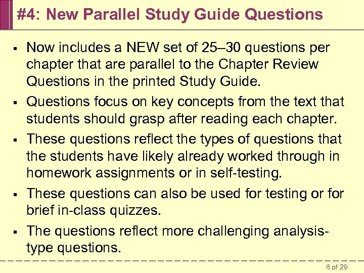 #4: New Parallel Study Guide Questions § § § Now includes a NEW set