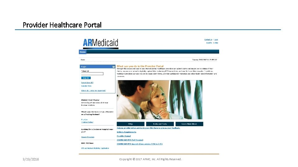 Provider Healthcare Portal 3/19/2018 Copyright © 2017 AFMC, Inc. All Rights Reserved.