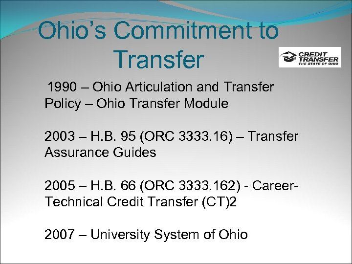Ohio's Commitment to Transfer 1990 – Ohio Articulation and Transfer Policy – Ohio Transfer
