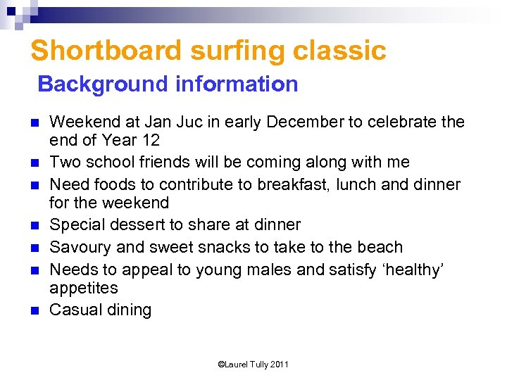 Shortboard surfing classic Background information n n n Weekend at Jan Juc in early