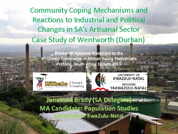 Community Coping Mechanisms and Reactions to Industrial and Political Changes in SA's Artisanal Sector