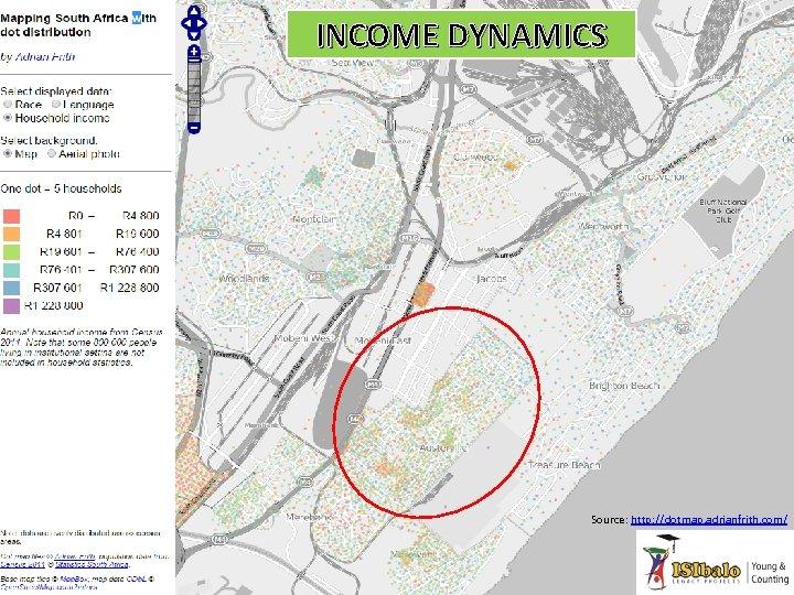 INCOME DYNAMICS Source: http: //dotmap. adrianfrith. com/