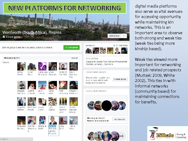 NEW PLATFORMS FOR NETWORKING digital media platforms also serve as vital avenues for accessing