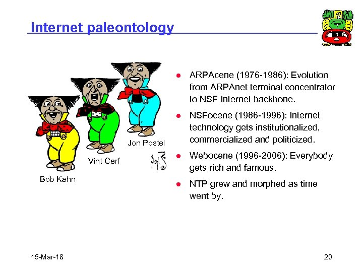 Internet paleontology l ARPAcene (1976 -1986): Evolution from ARPAnet terminal concentrator to NSF Internet