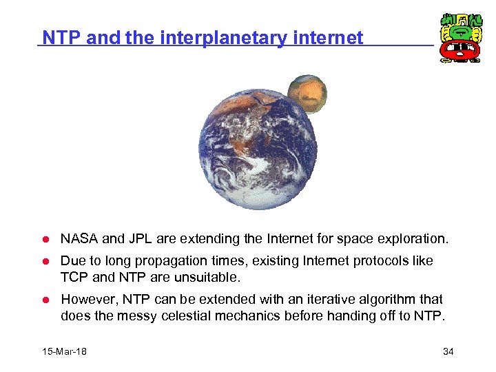 NTP and the interplanetary internet l NASA and JPL are extending the Internet for