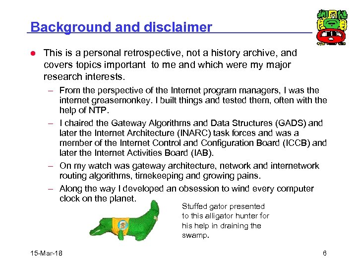Background and disclaimer l This is a personal retrospective, not a history archive, and