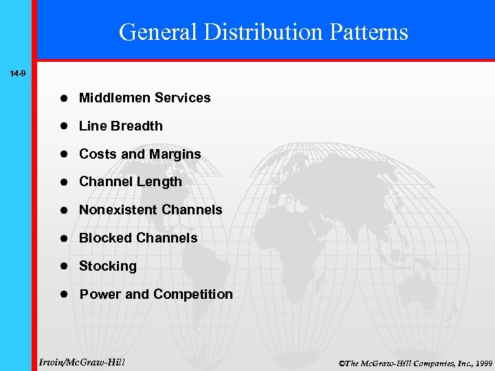 General Distribution Patterns 14 -9 Middlemen Services Line Breadth Costs and Margins Channel Length