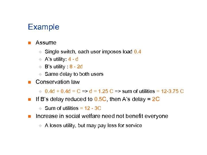Example n Assume u u n Conservation law u n 0. 4 d +