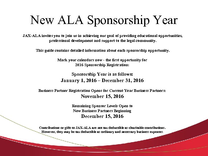 New ALA Sponsorship Year JAX-ALA invites you to join us in achieving our goal