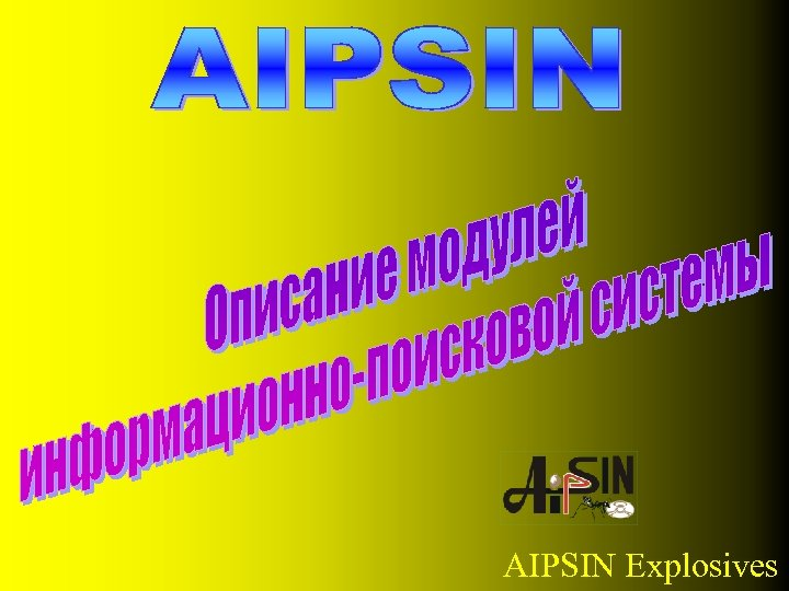 AIPSIN Explosives
