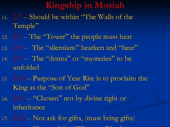 Kingship in Mosiah 11. 12. 13. 14. 15. 16. 17. 2: 7 – Should