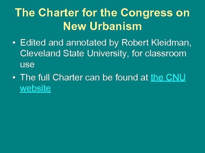 The Charter for the Congress on New Urbanism • Edited annotated by Robert Kleidman,