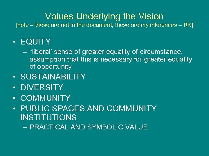 Values Underlying the Vision [note – these are not in the document, these are
