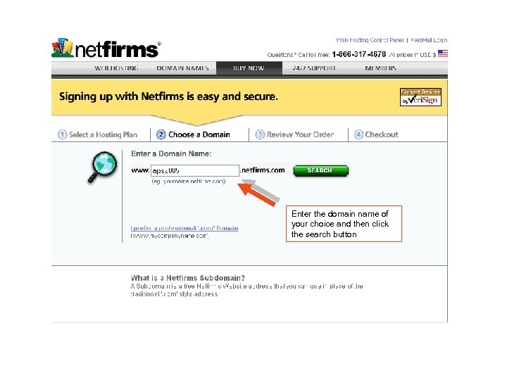 Enter the domain name of your choice and then click the search button