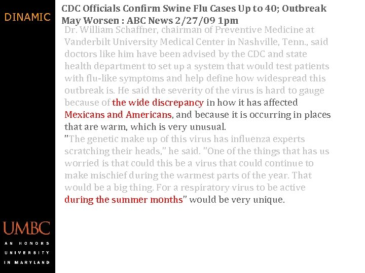 DINAMIC CDC Officials Confirm Swine Flu Cases Up to 40; Outbreak May Worsen :