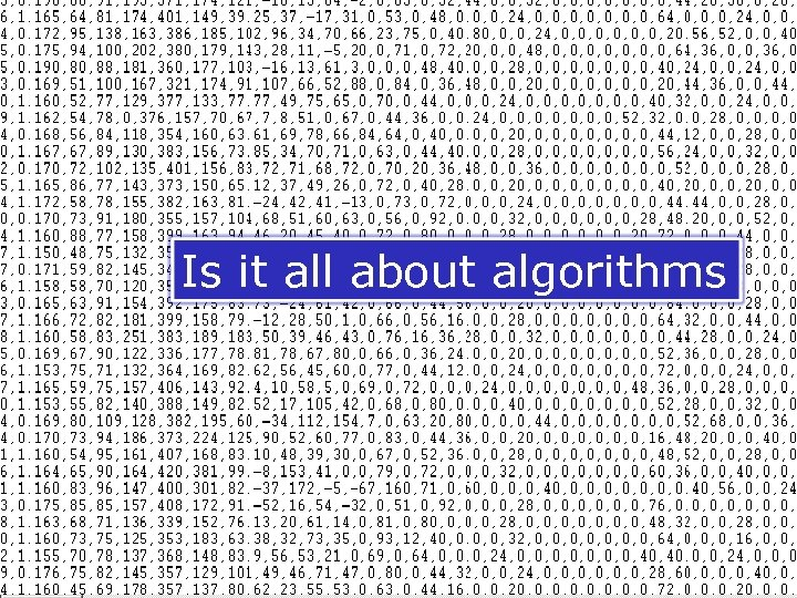 DINAMIC Is it all about algorithms