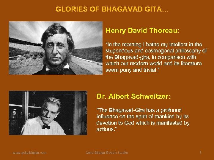 "GLORIES OF BHAGAVAD GITA… Henry David Thoreau: ""In the morning I bathe my intellect"