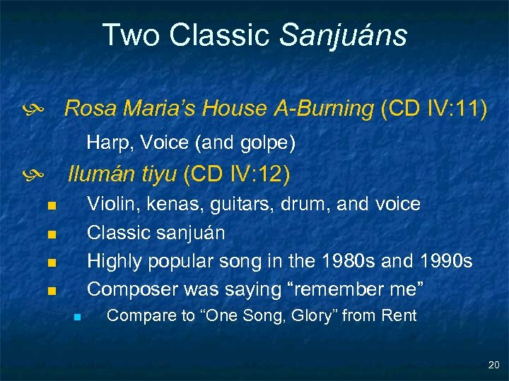 Two Classic Sanjuáns h Rosa Maria's House A-Burning (CD IV: 11) Harp, Voice (and