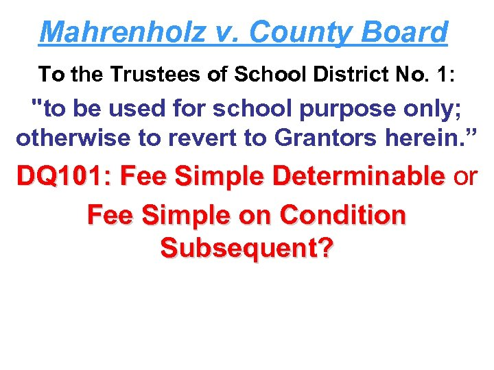 Mahrenholz v. County Board To the Trustees of School District No. 1: