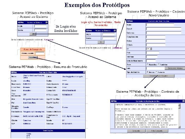 Exemplos dos Protótipos Se Login e/ou Senha Inválidos
