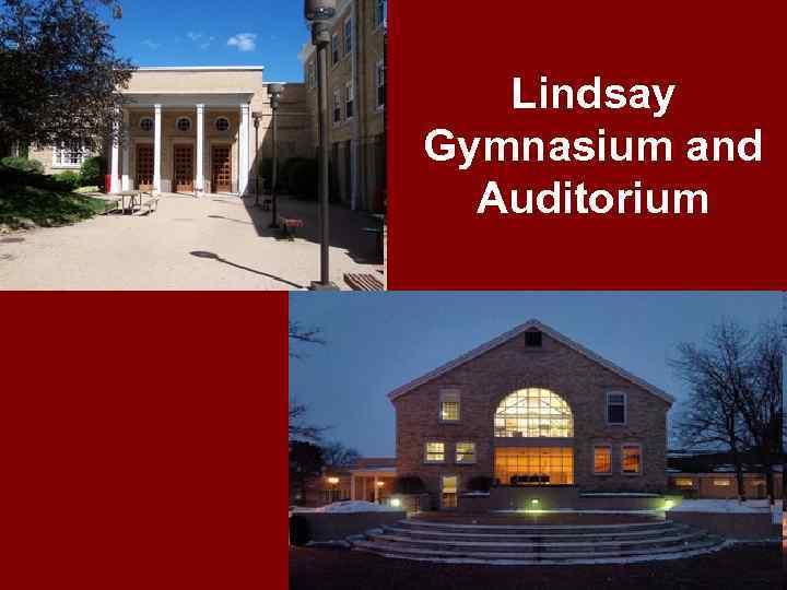 Lindsay Gymnasium and Auditorium