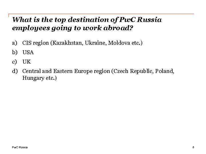 What is the top destination of Pw. C Russia employees going to work abroad?