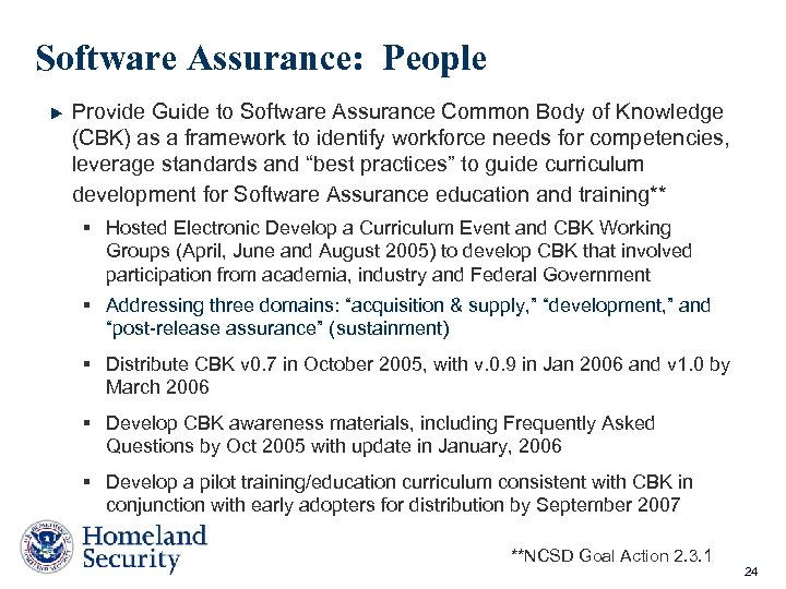 Software Assurance: People Provide Guide to Software Assurance Common Body of Knowledge (CBK) as