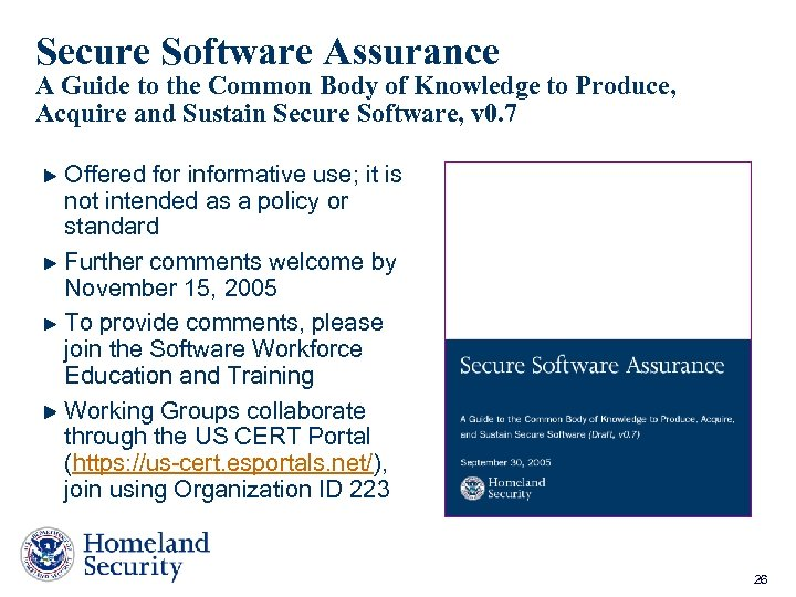 Secure Software Assurance A Guide to the Common Body of Knowledge to Produce, Acquire