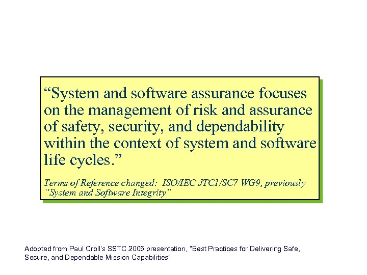 """New Scope of ISO 15026 """"System and Software Assurance"""" """"System and software assurance focuses"""