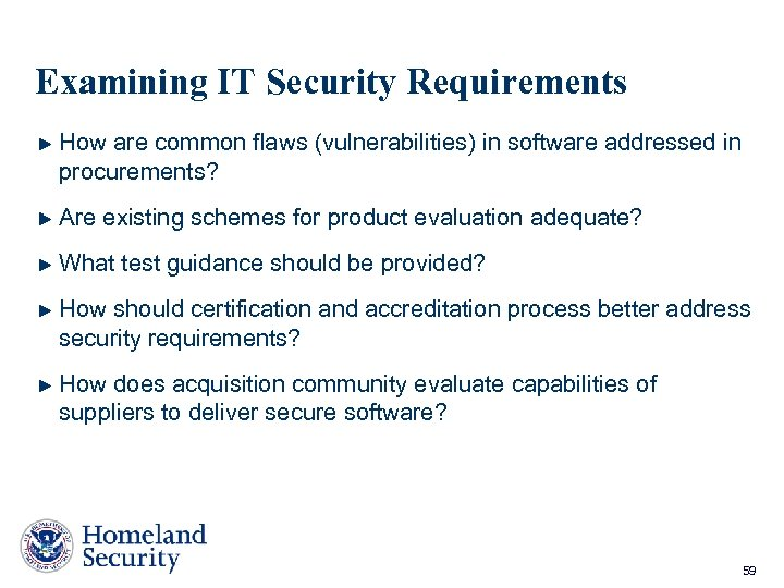 Examining IT Security Requirements How are common flaws (vulnerabilities) in software addressed in procurements?