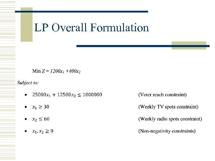 LP Overall Formulation