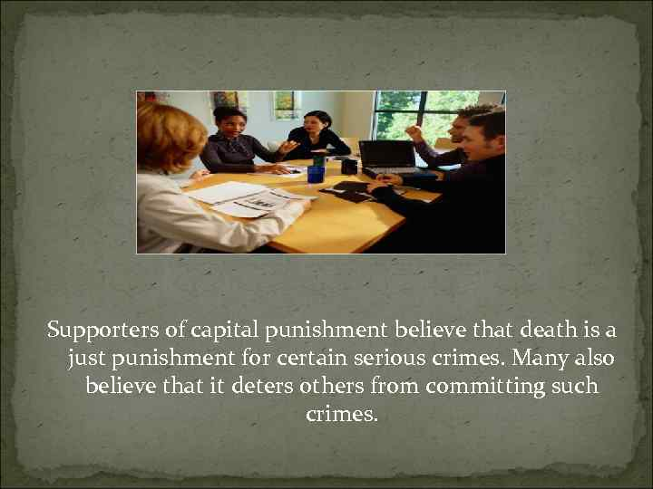 the controversial issue of death penalty as an ultimate punishment for serious crimes Crimes punishable by the death penalty they never think about the ultimate punishment holding that the constitutional issue was not ripe for.