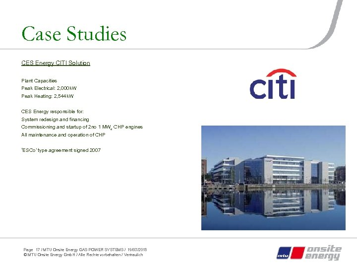 Case Studies CES Energy CITI Solution Plant Capacities Peak Electrical: 2, 000 k. W