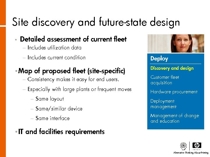 Site discovery and future-state design • Detailed assessment of current fleet − Includes utilization