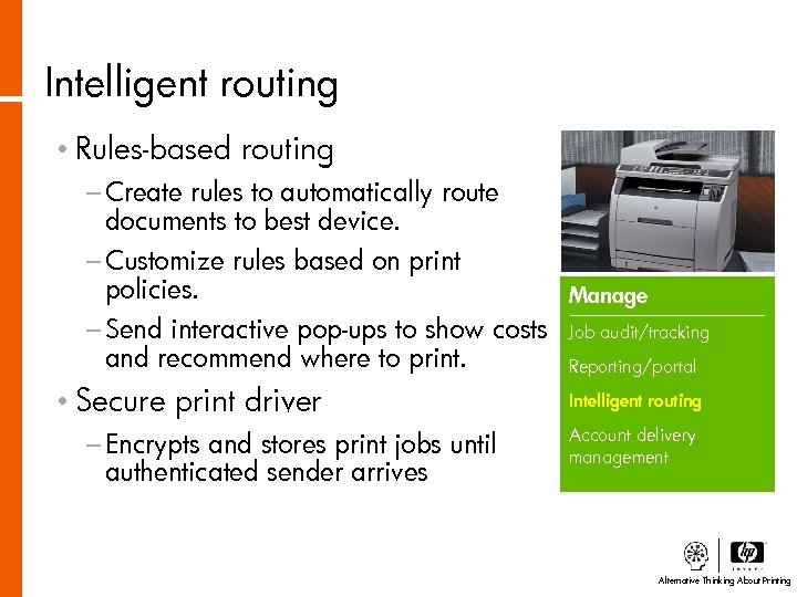 Intelligent routing • Rules-based routing − Create rules to automatically route documents to best