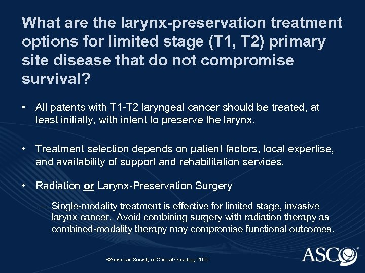 What are the larynx-preservation treatment options for limited stage (T 1, T 2) primary