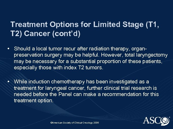 Treatment Options for Limited Stage (T 1, T 2) Cancer (cont'd) • Should a