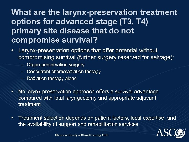 What are the larynx-preservation treatment options for advanced stage (T 3, T 4) primary
