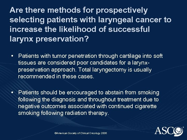 Are there methods for prospectively selecting patients with laryngeal cancer to increase the likelihood