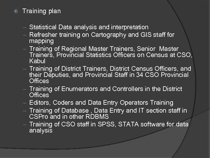 Training plan – Statistical Data analysis and interpretation – Refresher training on Cartography