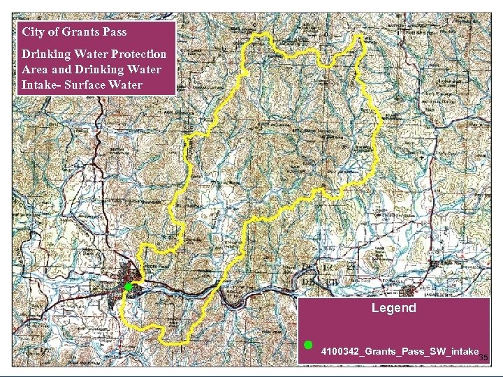 City of Grants Pass Drinking Water Protection Area and Drinking Water Intake- Surface Water