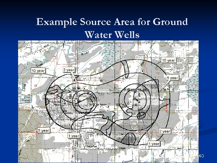 Example Source Area for Ground Water Wells 40