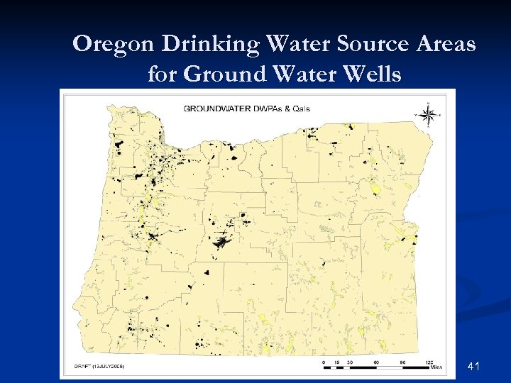 Oregon Drinking Water Source Areas for Ground Water Wells 41