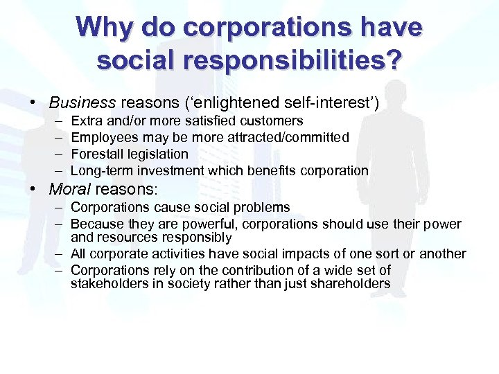 is it moral for corporations to Corporations cannot be expected to be ethical or moral because that is antithetical to their goal: maximum profit in the form of return on investment for investors the way to ensure corporate behavior according to the mores of our society is through regulation by our elected officials.